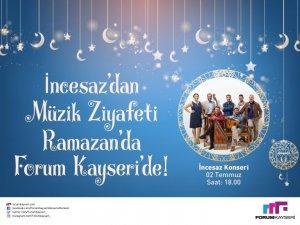 İncesaz Forum Kayseri'de!