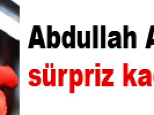 Abdullah Avcı'dan sürpriz kadro!