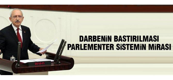 Kılıçdaroğlu: Darbeyi parlamenter sistem önledi