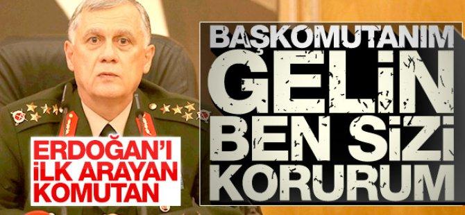 Orgeneral Dündar Erdoğan'ın hayatını kurtardı