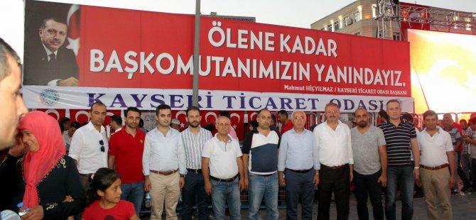 Kayseri Ticaret Odası yönetimi demokrasi nöbetini sürdürüyor