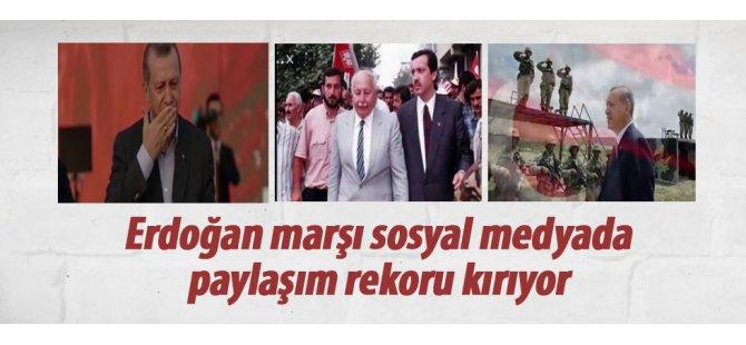 Erdoğan marşı paylaşım rekoru kırıyor
