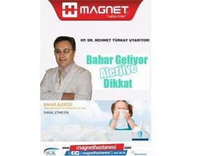 Magnet Hastanesi bahar geliyor alerjiye dikkat