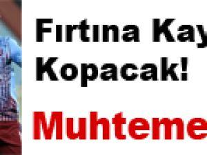 Fırtına Kayseri'de kopacak!