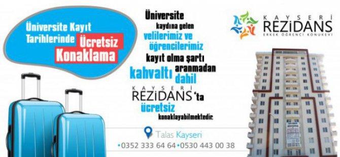 KAYSERİ REZİDANS'ta ÜCRETSİZ Konaklama...