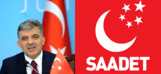 Saadet Partisi'nin Cumhurbaşkanı Adayı Abdullah Gül Mü Olacak?