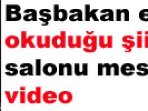 Başbakan erdoğan okuduğu şiirle salonu mest etti video