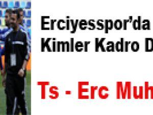 Erciyesspor'un Trabzon Kadrosu Belli Oldu
