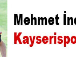 Mehmet İncebacak Kayserispor'da