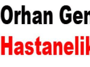 Orhan Gencebay Hastanelik Oldu!