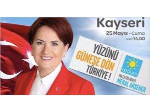 Meral Akşener Kayseri'ye geliyor