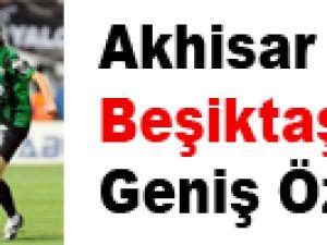 Akhisar Bld. 4-1 Beşiktaş - Geniş Özet
