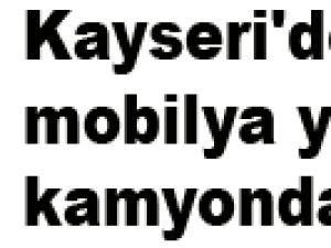 Kayseri'de mobilya yüklü kamyonda esrar