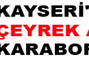 KAYSERİ'DE ÇEYREK ALTIN KARABORSA