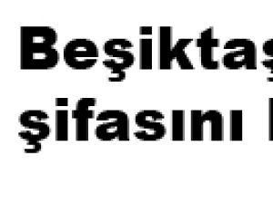 Beşiktaş şifasını buldu