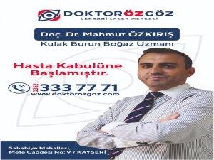 Doç.Dr. Mahmut Özkırış Doktorözgöz'de hasta kabulüne başlamıştır