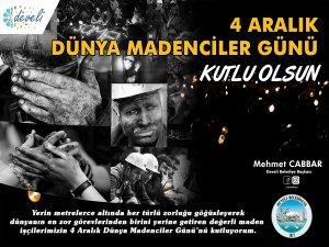Başkan Cabbar'dan Dünya Madenciler Günü mesajı