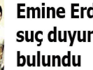 Emine Erdoğan suç duyurusunda bulundu