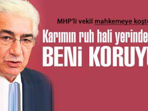 MHP'li Bal karısından korunacak