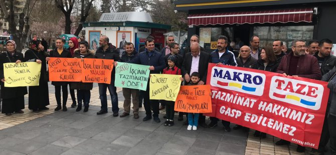 Kayseri'de Makro Market'te işten çıkarılan işçiler tazminatlarını istedi