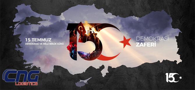 CNG LOJİSTİK - 15 TEMMUZ Demokrasi ve Milli Birlik Günü