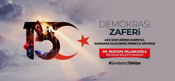 """Palancıoğlu, """"15 Temmuz günü aynı azim ve şevkle Demokrasi ve Özgürlükler Günü Kutlamalarına hazırız"""""""