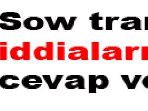 Sow transfer iddialarına cevap verdi