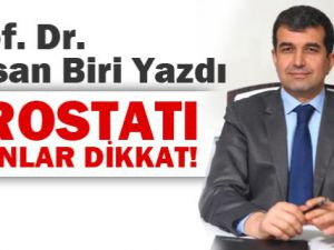 Prof. Dr. Hasan Biri'den Prostat uyarıları