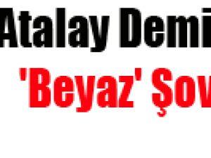 Atalay Demirci'den 'Beyaz' Şov! İZLE