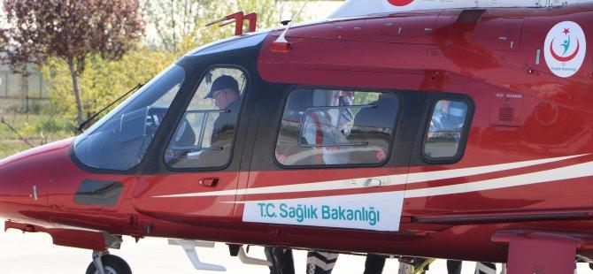 Sarız'da böbrek rahatsızlığı olan hastasının imdadına hava ambulansı yetişti