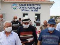 Muhtar Yararbaş,Talas Belediyesi'nden her türlü hizmeti alıyoruz