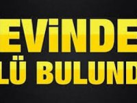 Kayseri'de 50 yaşındaki adam evinde ölü bulundu