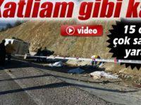 Isparta Yalvaç  Katliam gibi kaza: 15 ölü