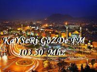 Kayseri'nin en çok dinlenen radyosu Gözde Fm artık Android'te