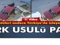 İşte zeka buna denir Türk usulü araba park etme-VİDEO