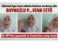 Yaşlı kadın FETÖ'nün ele başına seslendi