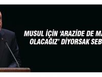 Erdoğan: Musul'da olacağız dememizin bir nedeni var