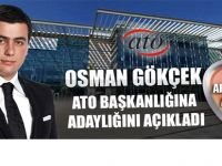 Osman Gökçek ATO adaylığını açıkladı