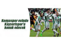 Konyaspor evinde Kayserispor'u konuk edecek