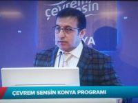 """Tuzcuoğlu: Konya'da düzenlenen """"Çevrem Sensin"""" programında yaptığı konuşmada"""