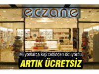Eczanaler'de Tıbbi malzemeler artık ücretsiz