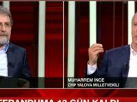 Ahmet Hakan canlı yayında sordu CHP'li vekil  Muharrem İnce fena bozuldu