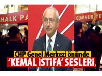 CHP Genel Merkezi önünde 'Kemal istifa sesleri'