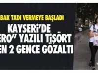 Kayseri'de 'Hero' tişörtü giyen 2 genç kız gözaltına alındı