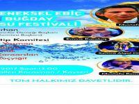 6. Ebiç Buğday ve SU Festivali 6 Ağustos Pazar günü düzenlenecek