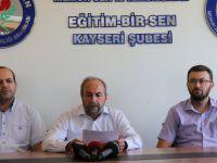 Eğitim Bir-Sen Kayseri Şube Başkanı Kalkan'dan TEOG açıklaması