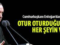 Erdoğan'dan Barzani'ye: Otur oturduğun yerde, her şeyin var