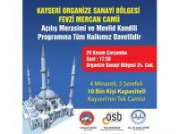Kayseri OSB fevzi mercan Camii açılışı tüm halkımız davetlidir