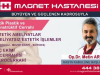 Estetik uzmanı Arıcı Magnet Hastanesi'nde Hasta kabulüne başlamıştır