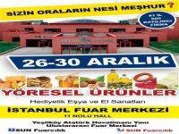 YÖRESEL ÜRÜNLER FUARI İSTANBUL'DA